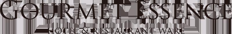 Gourmet Essence hotel & restaurant ware